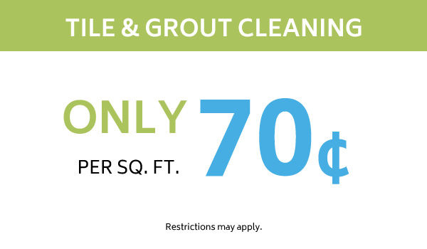 Only 70 cents per sq. foot tile and grout cleaning coupon